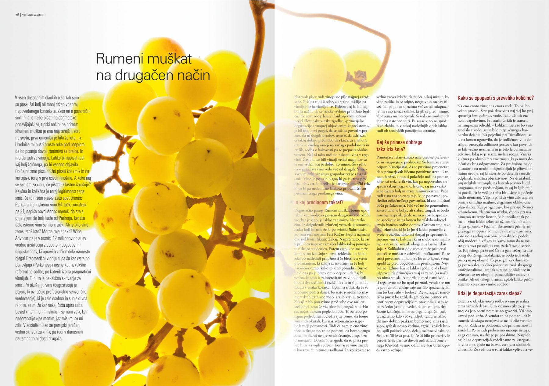 Revija Vino, zima 2014strani 26 in 27 - uvodne strani članka Rumeni muškat· Naročnik: Revija Vino · Fotografija za članek: Marijan Močivnik · 2006 ·
