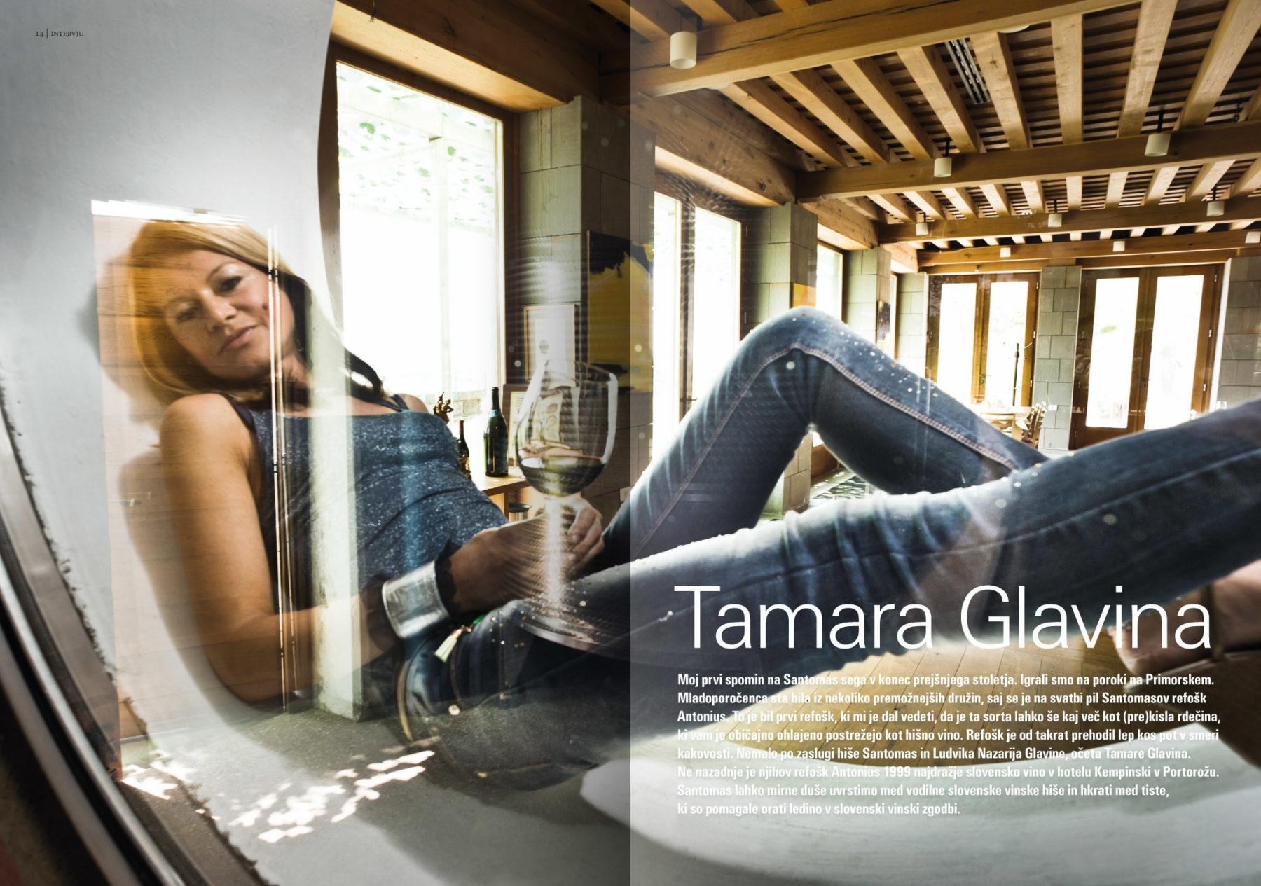 Revija Vino, poletje 2014strani 14 in 14 - uvodne strani članka Tamara Glavina· Naročnik: Revija Vino · Fotografija za članek: Marijan Močivnik · 2014 ·