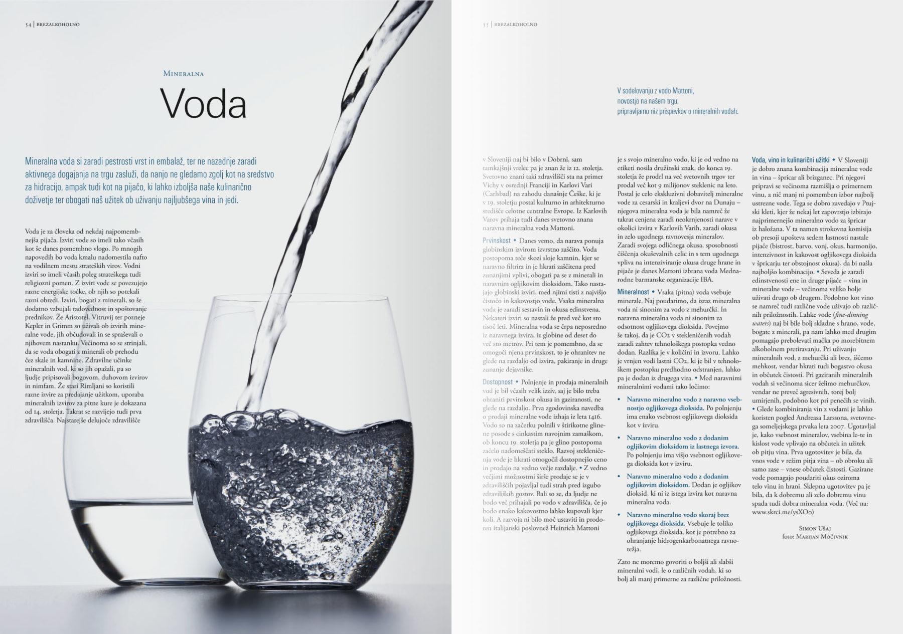 Revija Vino, jesen 2015strani 54 in 55 - članek Voda· Naročnik: Revija Vino · Fotografija za članek: Marijan Močivnik · 2015 ·