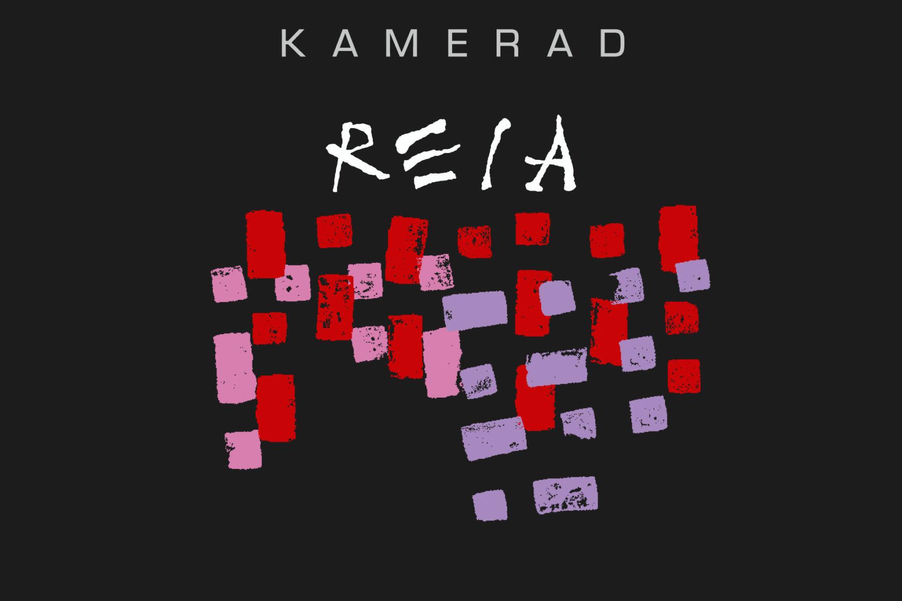 Reia - etiketa KAMERAD